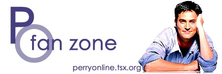 :: Perry Online ::  Fan Zone ::