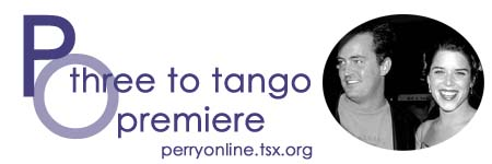 :: Perry Online ::  Three To Tango Premiere ::